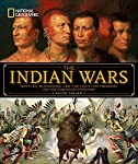 national-geographic-the-indian-wars-battles-bloodshed-and-the-fight-for-freedom-on-the-american-frontier reviews
