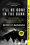 pic of i-ll-be-gone-in-the-dark-one-woman-s-obsessive-search-for-the-golden-state-killer reviews
