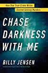 chase-darkness-with-me-how-one-true-crime-writer-started-solving-murders reviews