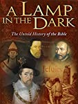 pic of a-lamp-in-the-dark-untold-history-of-the-bible-2009- reviews